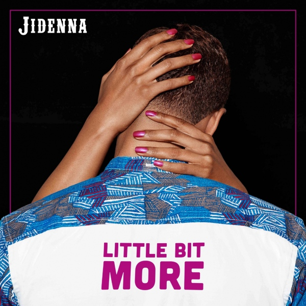 "Jidenna: Single cover for ""Little Bit More"""